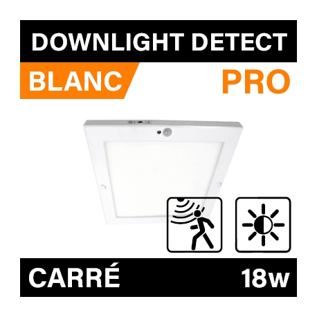 DOWNLIGHT DETECT - CARRÉ - PRO - BLANC - 18W